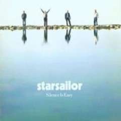 Starsailor Silence Is Easy