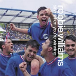 Robbie Williams Sing When You're Winning