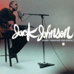 Jack Johnson Sleep Through the Static