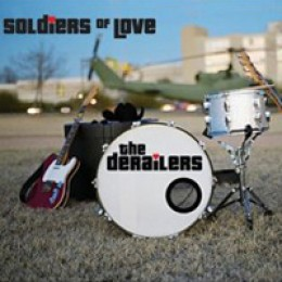 The Derailers Soldiers of Love