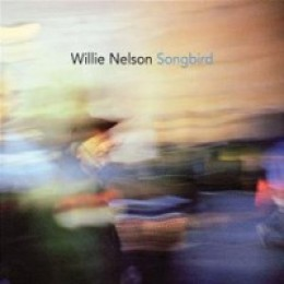 Willie Nelson Songbird