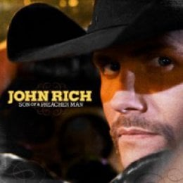 John Rich Son of a Preacher Man