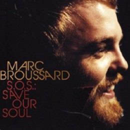 Marc Broussard S.O.S.: Save Our Soul