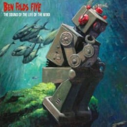Ben Folds Five The Sound of the Life of the Mind