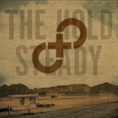 The Hold Steady Stay Positive