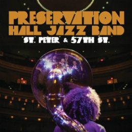 Preservation Hall Jazz Band St. Peter & 57th St.