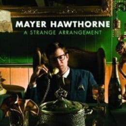 Mayer Hawthorne A Strange Arrangement
