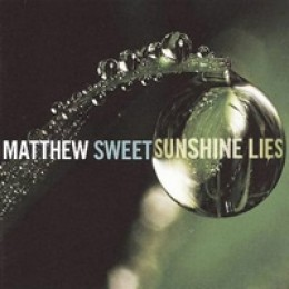 Matthew Sweet Sunshine Lies