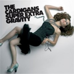 The Cardigans Super Extra Gravity