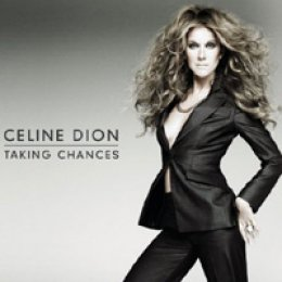 Celine Dion Taking Chances