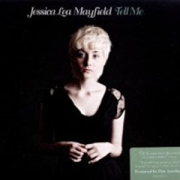 Jessica Lea Mayfield Tell Me