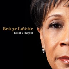 Bettye LaVette Thankful N' Thoughtful