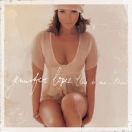 Jennifer Lopez This Is Me…Then