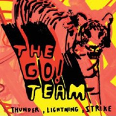 The Go! Team Thunder, Lightning, Strike