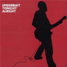 Spiderbait Tonight Alright