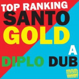 Diplo and Santogold Top Ranking