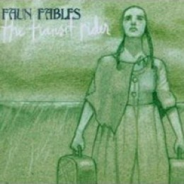 Faun Fables The Transit Rider