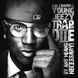 Young Jeezy Trap or Die 2: By Any Means Necessary
