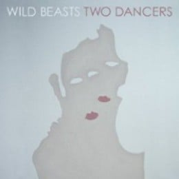 Wild Beasts Two Dancers