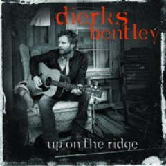 Dierks Bentley Up on the Ridge