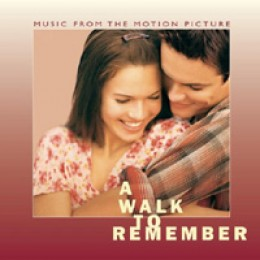 A Walk to Remember Original Soundtrack