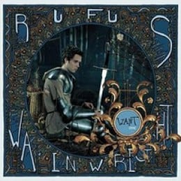 Rufus Wainwright Want One