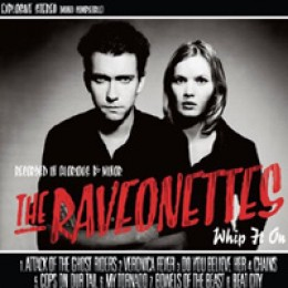 The Raveonettes Whip It On