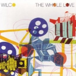 Wilco The Whole Love