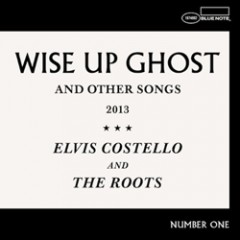 Elvis Costello and the Roots: Wise Up Ghost