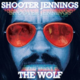 Shooter Jennings The Wolf