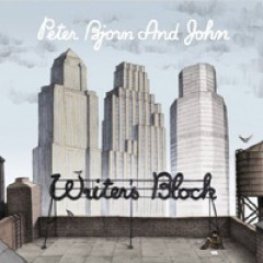 Peter Bjorn And John Writer's Block