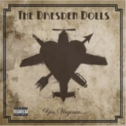 Dresden Dolls Yes, Virginia