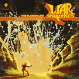 The Flaming Lips At War with the Mystics