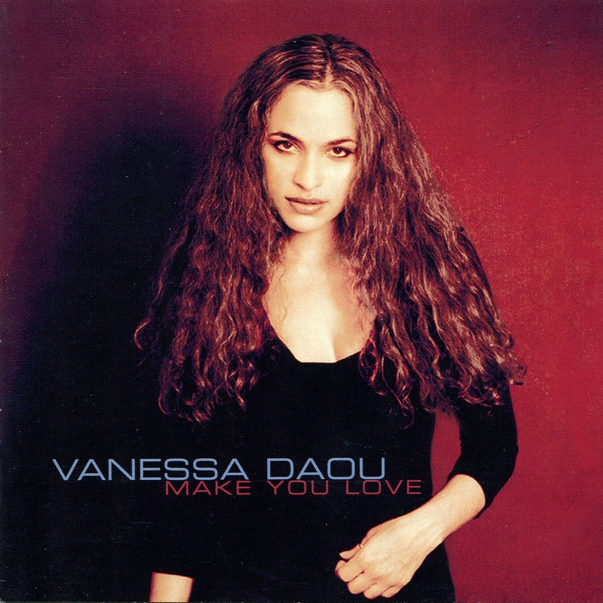 Vanessa Daou, Make You Love