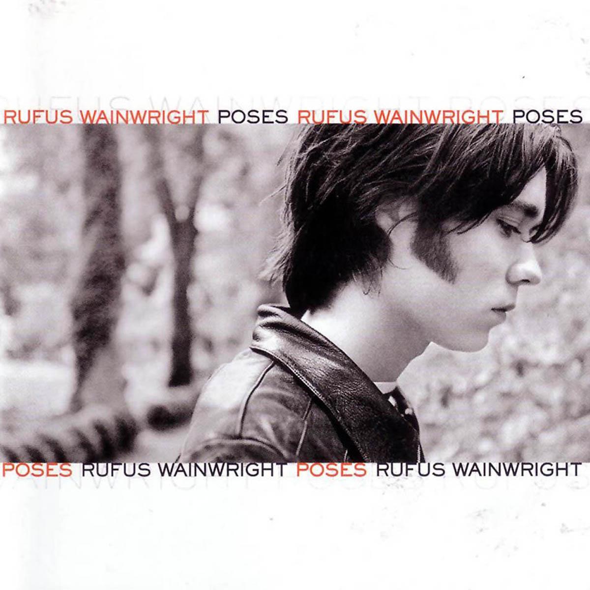 Rufus Wainwright, Poses