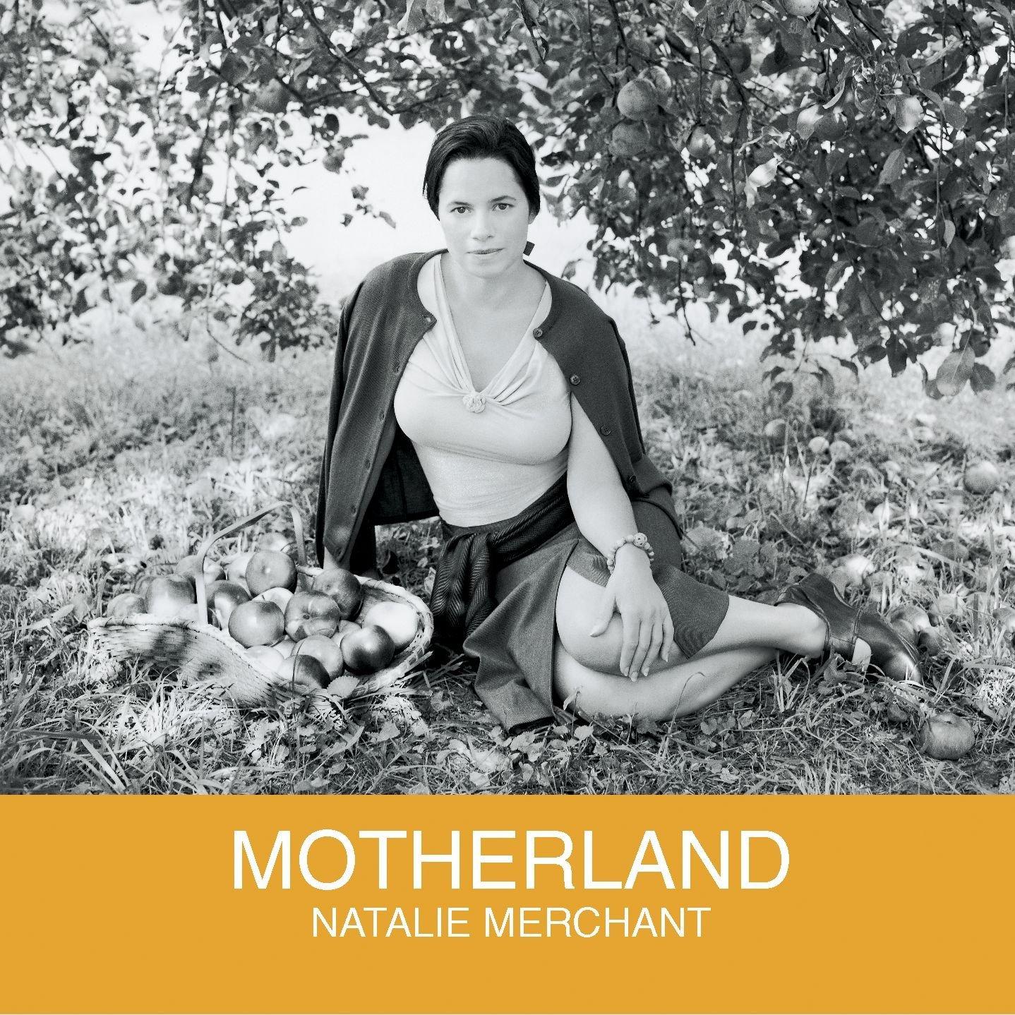 Natalie Merchant, Motherland
