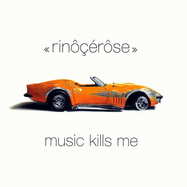 Rinocerose, Music Kills Me