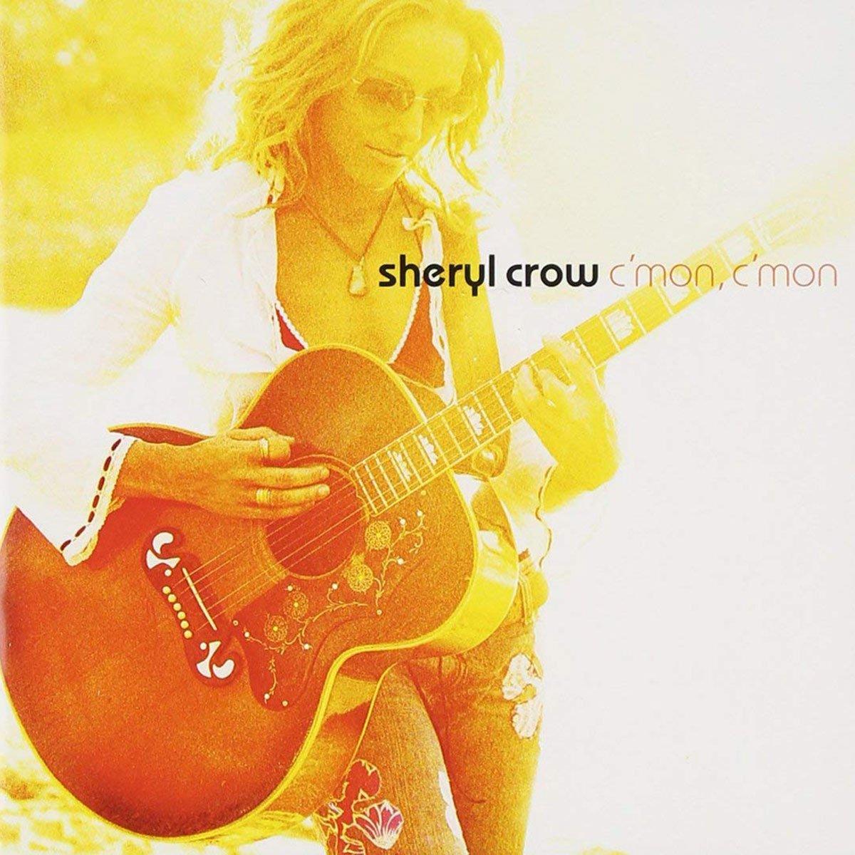 Sheryl Crow, C'mon, C'mon
