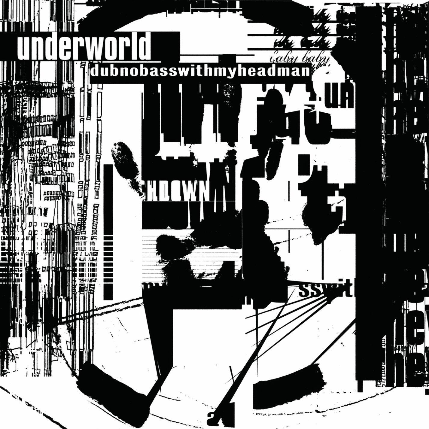 Underworld, dubnobasswithmyheadman