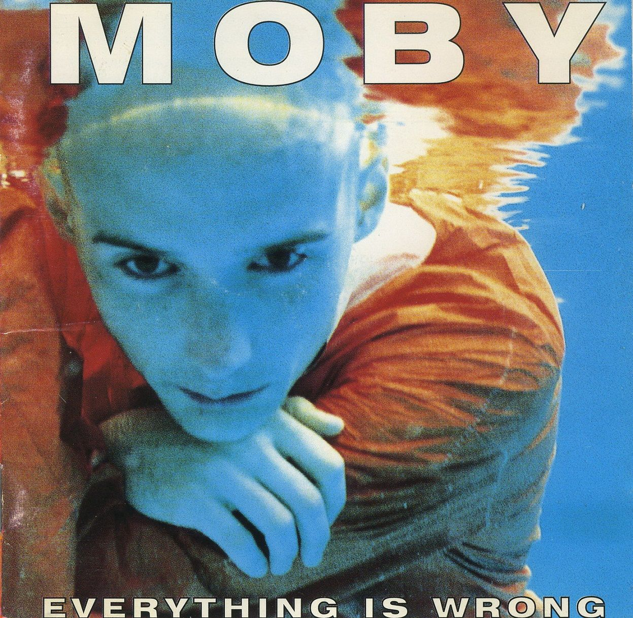 Moby, Everything Is Wrong