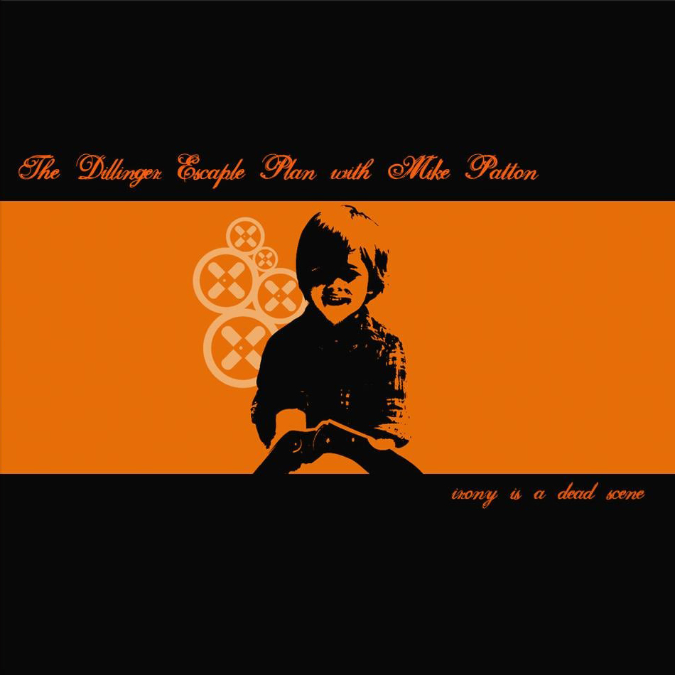 The Dillinger Escape Plan, Irony Is a Dead Scene