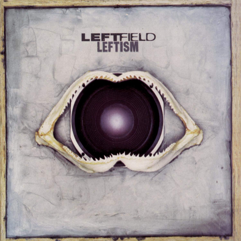 Leftfield, Leftism