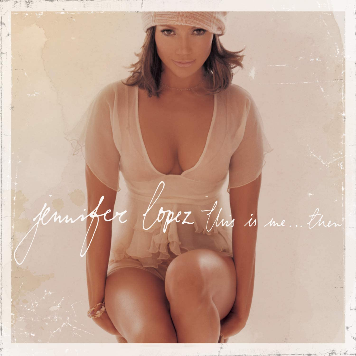 Jennifer Lopez, This Is Me...Then