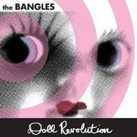 The Bangles, Doll Revolution