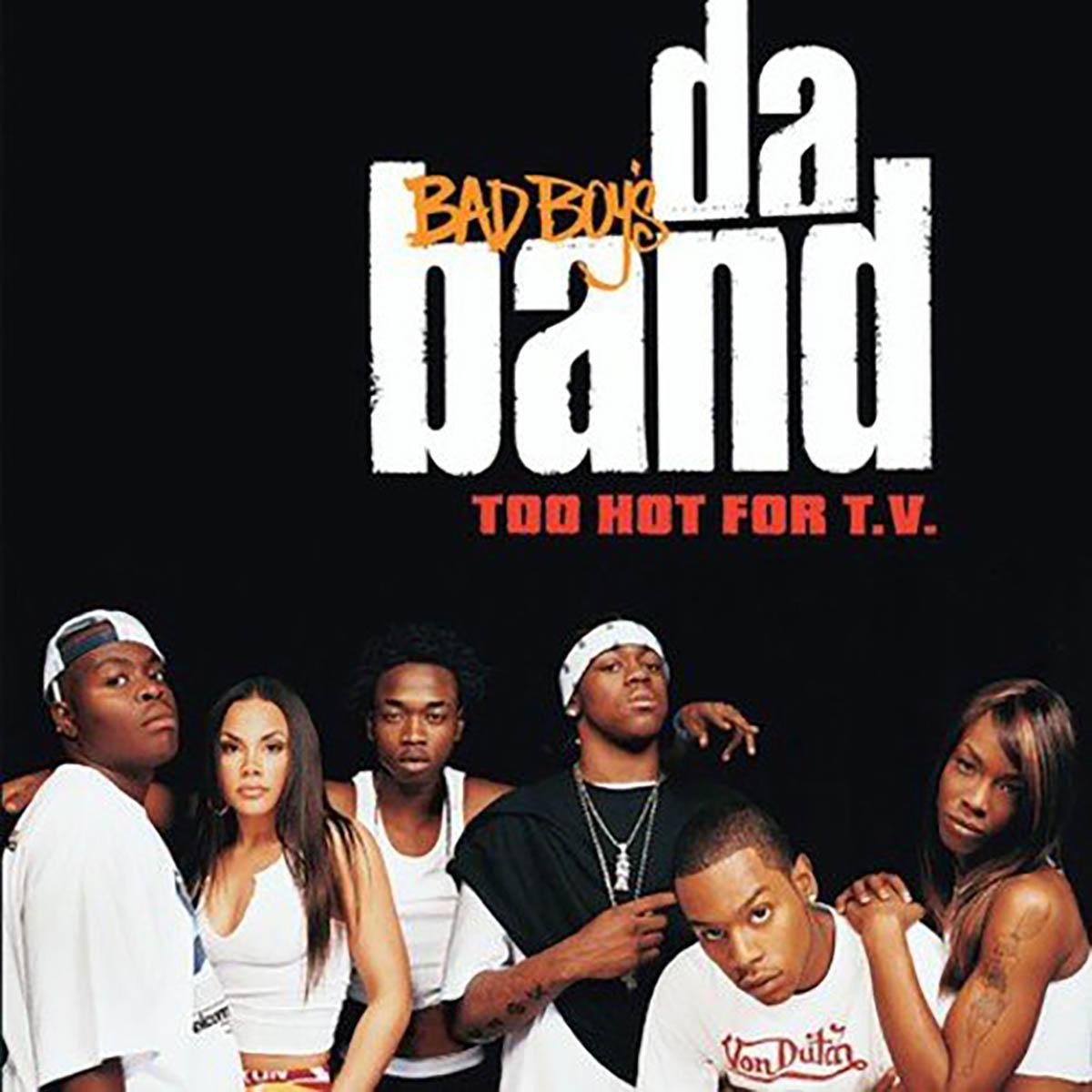 Bad Boy's Da Band, Too Hot for T.V.