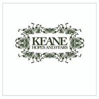 Keane, Hopes and Fears