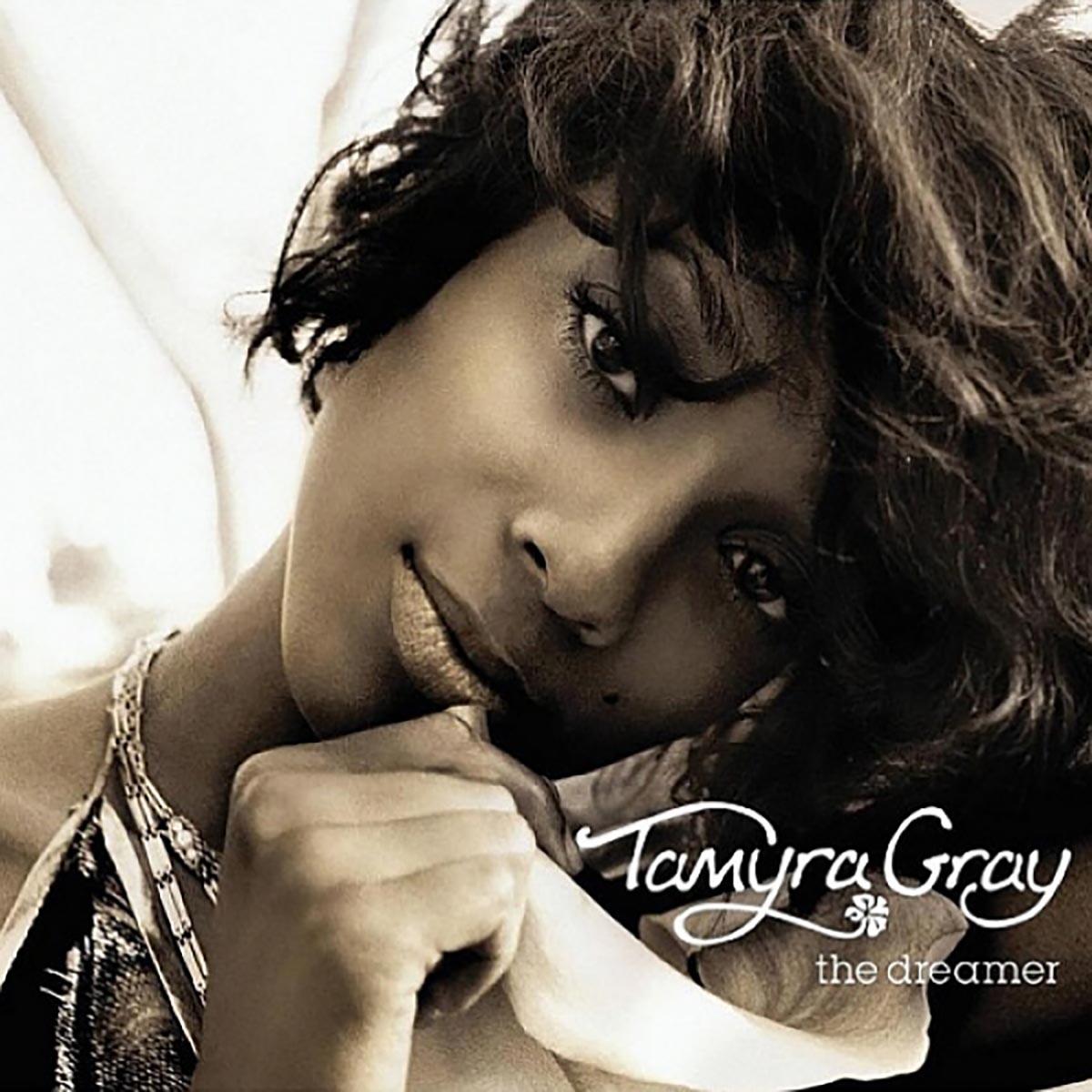 Tamyra Gray, The Dreamer