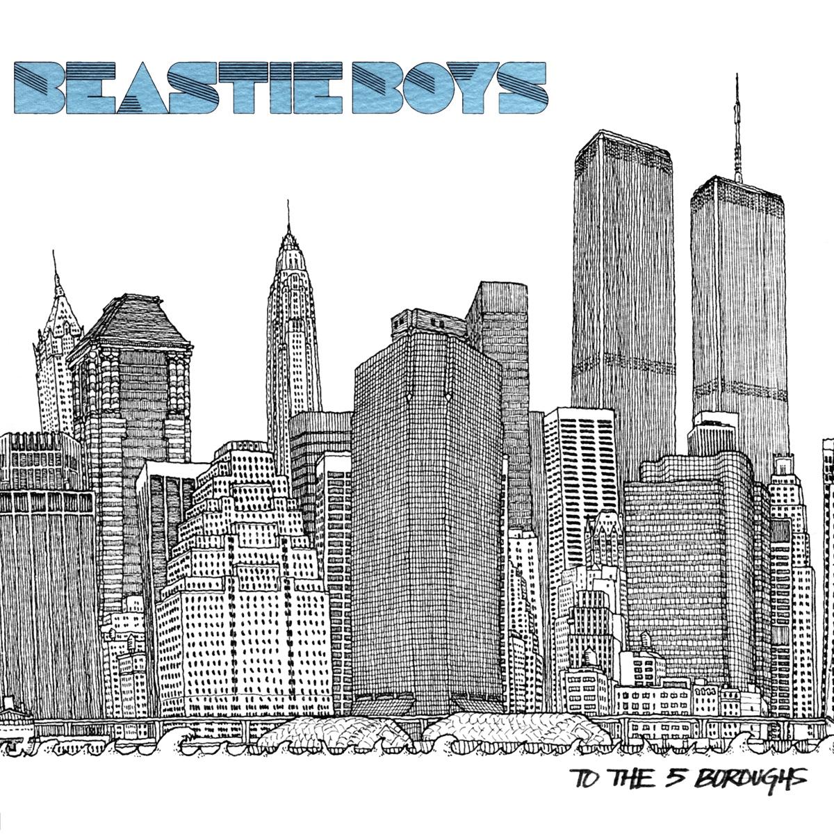 Beastie Boys, To The 5 Boroughs