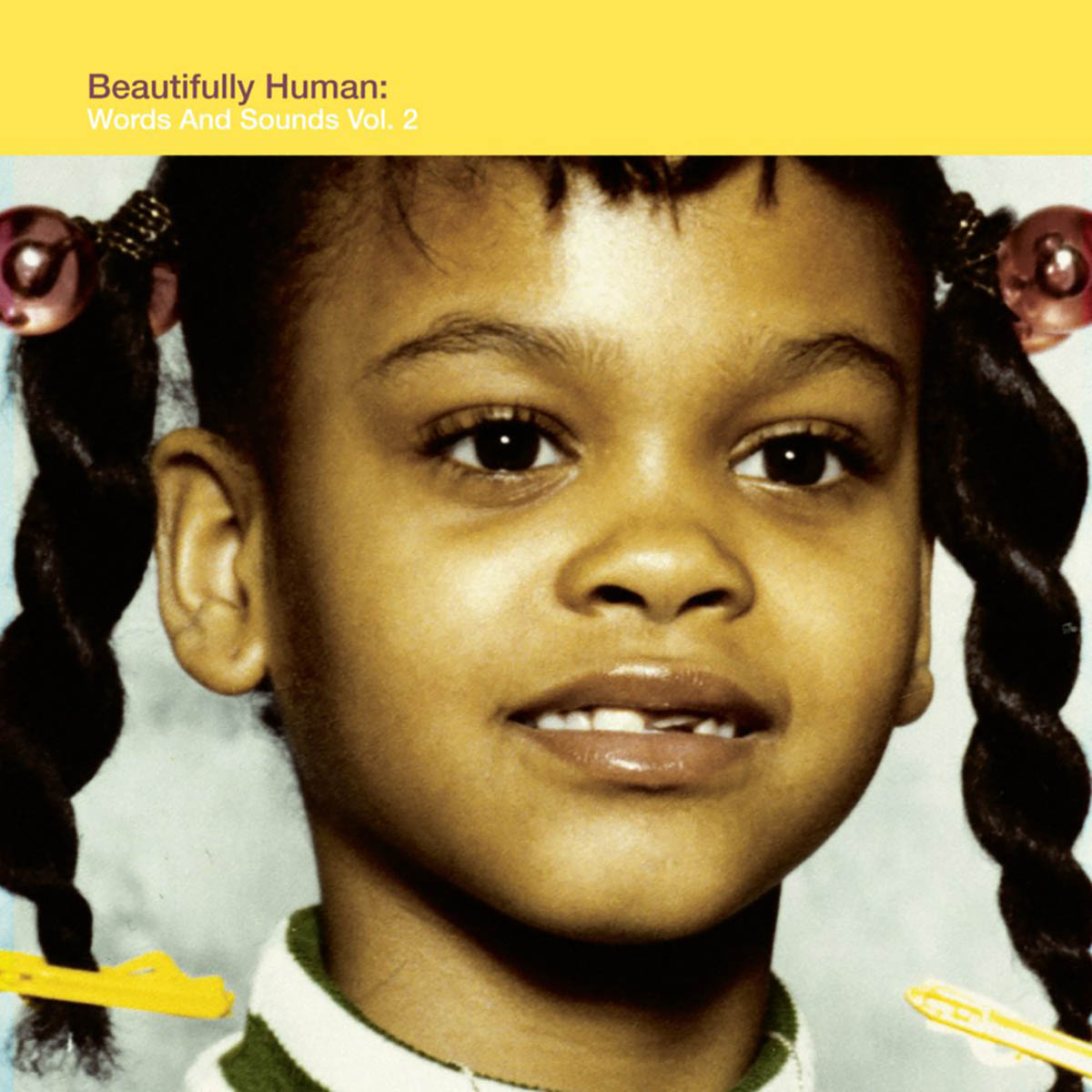 Jill Scott, Beautifully Human: Words And Sounds Vol. 2