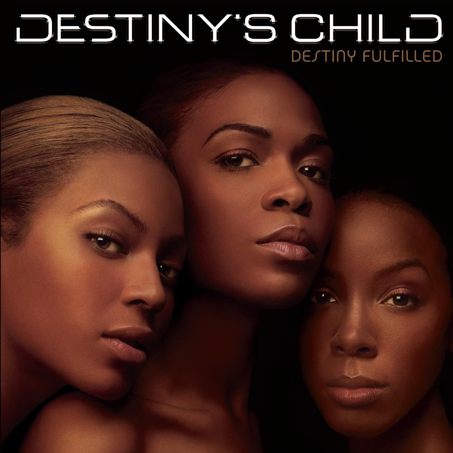 Destiny's Child, Destiny Fulfilled